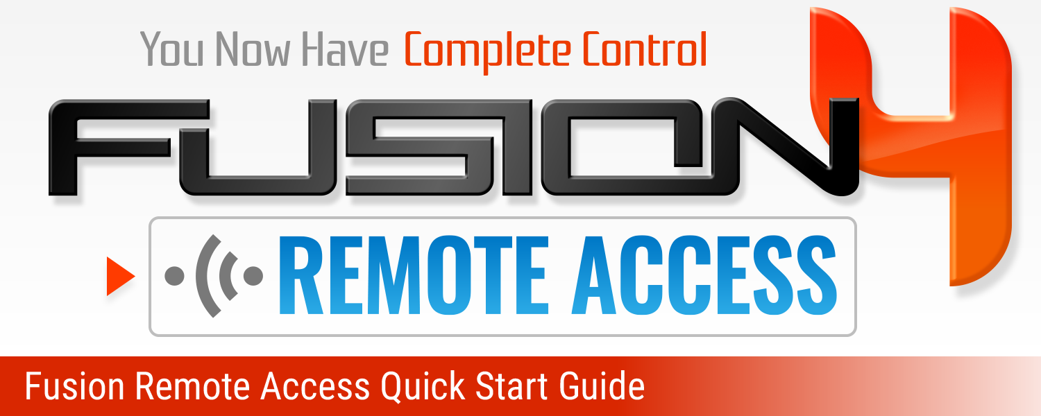 Fusion Remote Access Quick Start Guide