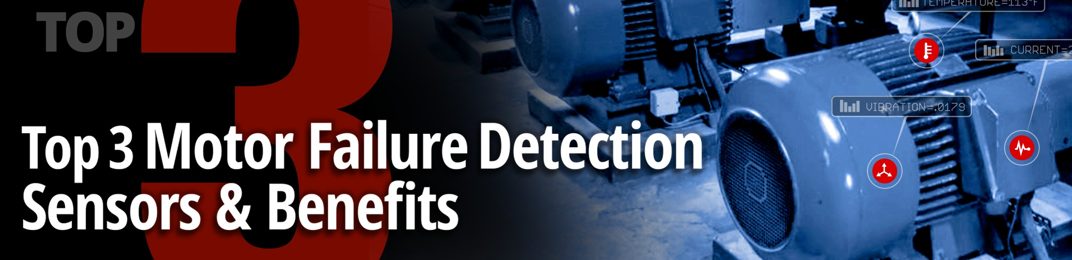 Top 3 Motor Failure Detection Sensors