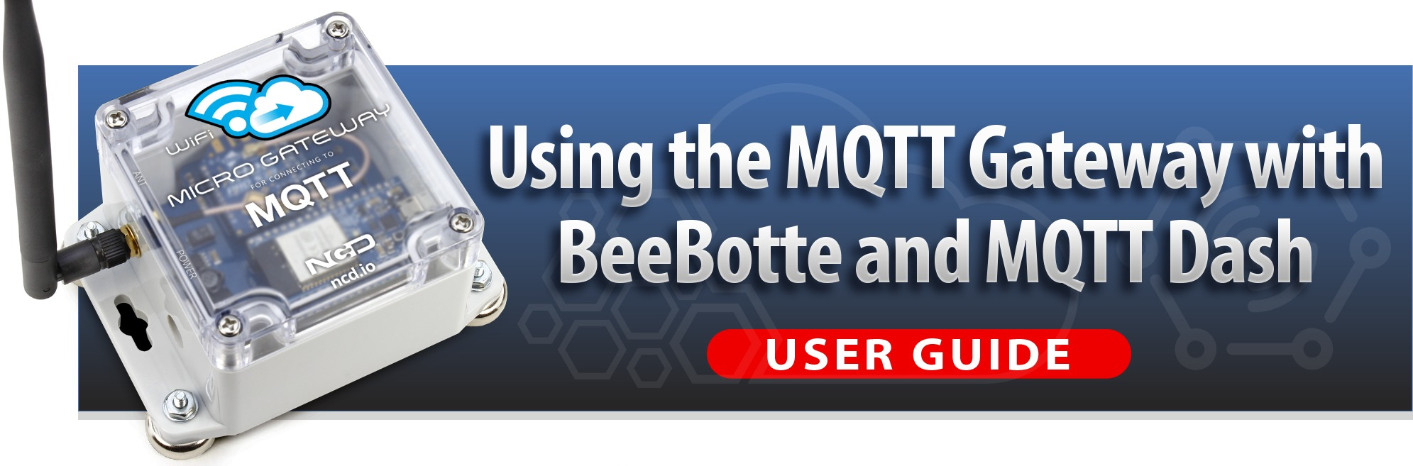 Using the MQTT Gateway with BeeBotte and displaying info on MQTT Dash