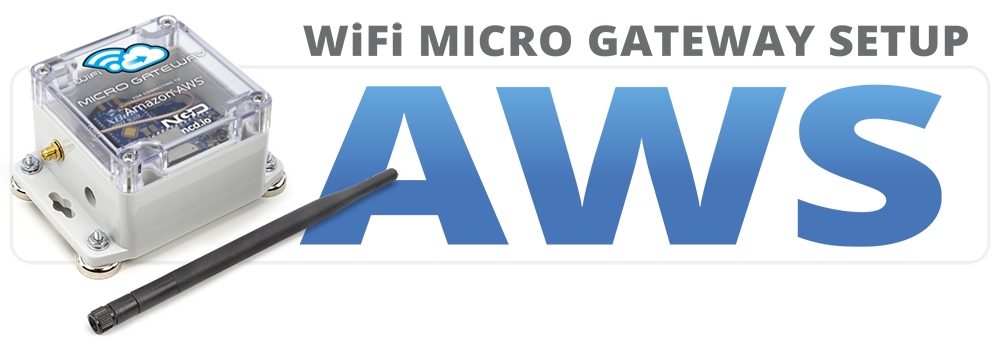 WiFi Micro Gateway Setup for Amazon AWS